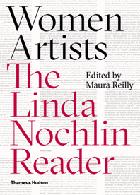 Women Artists: The Linda Nochlin Reader Cover