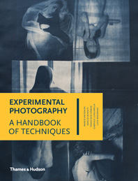 Experimental Photography: A Handbook of Techniques Cover