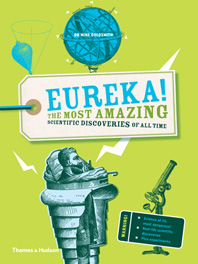 Eureka!: The most amazing scientific discoveries of all time Cover