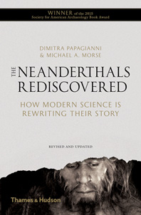 Neanderthals Rediscovered: How Modern Science Is Rewriting Their Story Cover