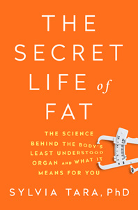 The Secret Life of Fat