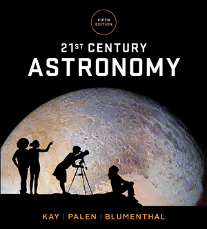21st Century Astronomy, 5th Edition