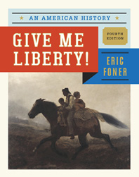 Give Me Liberty! An American History Fourth Edition  One Volume