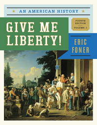 Give Me Liberty! An American History Fourth Edition  Volume 1