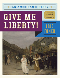 Give Me Liberty! An American History Fourth Edition  Volume 2
