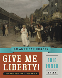 Give Me Liberty! An American History Brief Fourth Edition  Volume 2