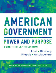 American Government Power and Purpose Thirteenth Core Edition (without policy chapters)