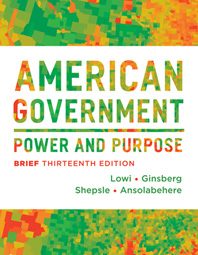 American Government Power and Purpose Thirteenth Brief Edition