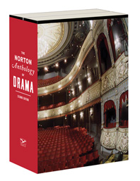 The Norton Anthology of Drama, 2e
