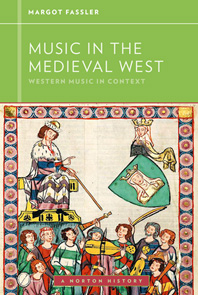 Music in the Medieval West 1e