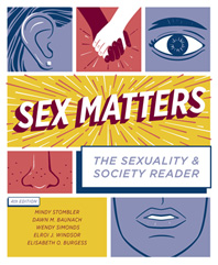 Sex Matters The Sexuality and Society Reader Fourth Edition