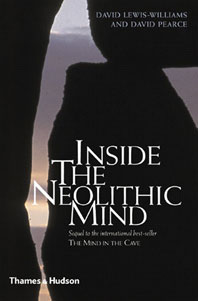 Inside the Neolithic Mind: Consciousness, Cosmos, and the Realm of the Gods Cover