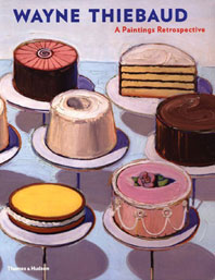 Wayne Thiebaud: A Paintings Retrospective Cover