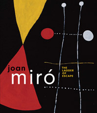 Joan Miro: The Ladder of Escape Cover