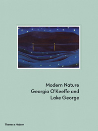 Modern Nature: Georgia O'Keeffe and Lake George Cover