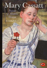 Mary Cassatt: Painter of Modern Women Cover
