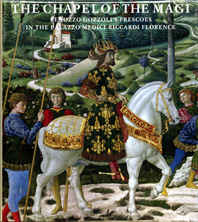 The Chapel of the Magi: The Frescoes of Benozzo Gozzoli Cover