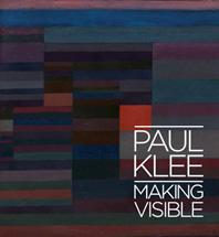 Paul Klee: Making Visible Cover