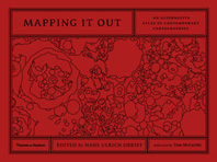 Mapping It Out: An Alternative Atlas of Contemporary Cartographies Cover