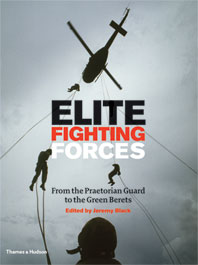 Elite Fighting Forces: From the Praetorian Guard to the Green Berets Cover