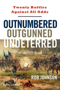 Outnumbered, Outgunned, Undeterred: Twenty Battles Against All Odds Cover