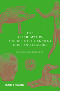 The Celtic Myths: A Guide to the Ancient Gods and Legends Cover