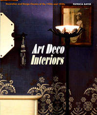 Art Deco Interiors: Decoration and Design Classics of the 1920s and 1930s Cover