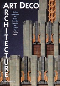 Art Deco Architecture: Design, Decoration, and Detail from the Twenties and Thirties Cover