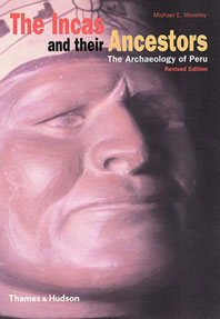 The Incas and their Ancestors: The Archaeology of Peru Cover