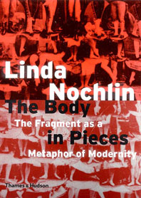 The Body in Pieces: The Fragment as a Matephor of Modernity Cover