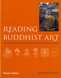 Reading Buddhist Art: An Illustrated Guide to Buddhist Signs and Symbols Cover