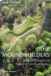 The Moundbuilders: Ancient Peoples of Eastern North America Cover