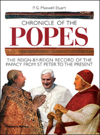 Chronicle of the Popes: The Reign-by-Reign Record of the Papacy From St. Peter to the Present Cover