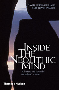 Inside the Neolithic Mind: Consciousness, Cosmos and the Realm of the Gods Cover