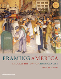 Framing America: A Social History of American Art Cover