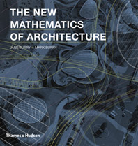 The New Mathematics of Architecture Cover