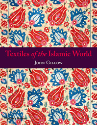 Textiles of the Islamic World Cover