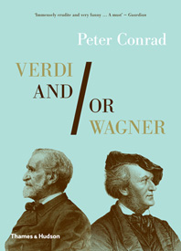 Verdi and/or Wagner: Two Men, Two Worlds, Two Centuries Cover