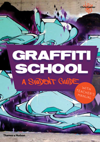 Graffiti School: A Student Guide and Teacher Manual Cover