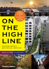 On the High Line: Exploring America's Most Original Urban Park Cover