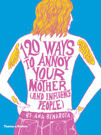 120 Ways to Annoy Your Mother (And Influence People) Cover