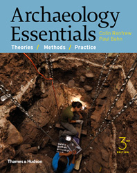 Archaeology Essentials: Theories, Methods, and Practice Cover