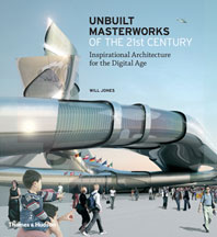Unbuilt Masterworks of the 21st Century Cover