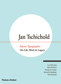 Jan Tschichold, Master Typographer: His Life, Work and Legacy Cover