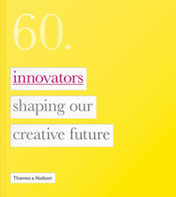 60: Innovators Shaping Our Creative Future Cover