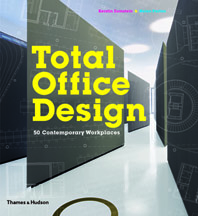Total Office Design: 50 Contemporary Workplaces Cover