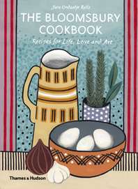 The Bloomsbury Cookbook: Recipes for Life, Love and Art Cover