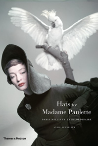 Hats by Madame Paulette: Paris Milliner Extraordinaire Cover