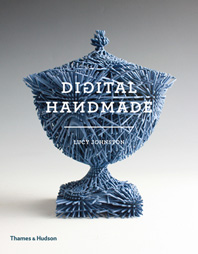 Digital Handmade: Craftsmanship and the New Industrial Revolution Cover