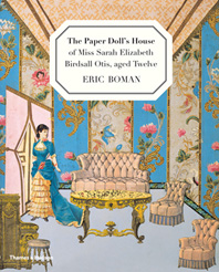 The Paper Doll's House of Miss Sarah  Elizabeth Birdsall Otis, aged Twelve Cover